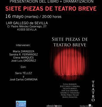 """Se presenta en el Lar Gallego de Sevilla el Libro """"Siete Piezas de Teatro Breve"""""""