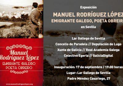 """Inauguración de la exposición """"Manuel Rodríguez López, emigrante gallego, poeta obrero"""""""