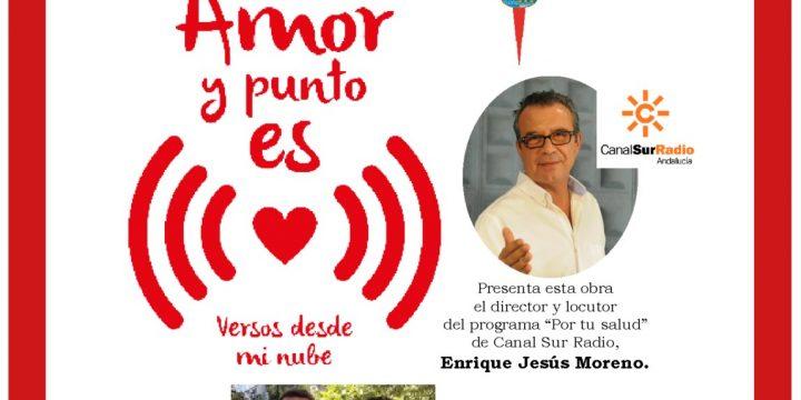 """Presentación del Libro """"Amor y punto es"""" del autor José María García García"""